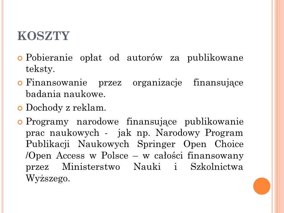 KOSZTY Pobieranie opłat od autorów za publikowane teksty.