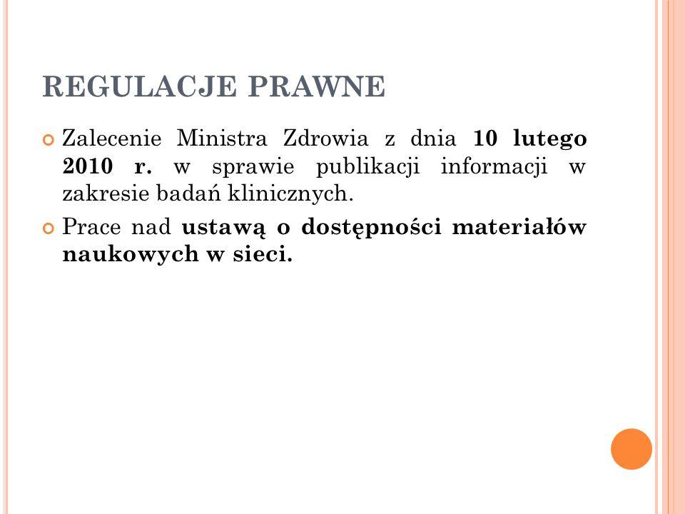 REGULACJE PRAWNE Zalecenie Ministra Zdrowia z dnia 10 lutego 2010 r.