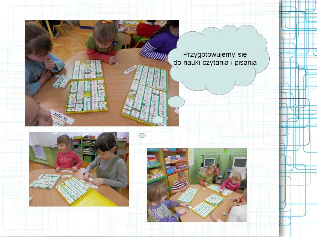 Przygotowujemy się do nauki czytania i pisania