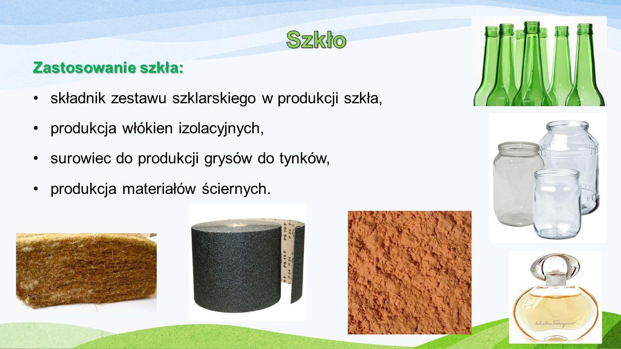 Zastosowanie szkła: składnik zestawu szklarskiego w produkcji szkła, produkcja włókien izolacyjnych, surowiec do produkcji grysów do tynków, produkcja
