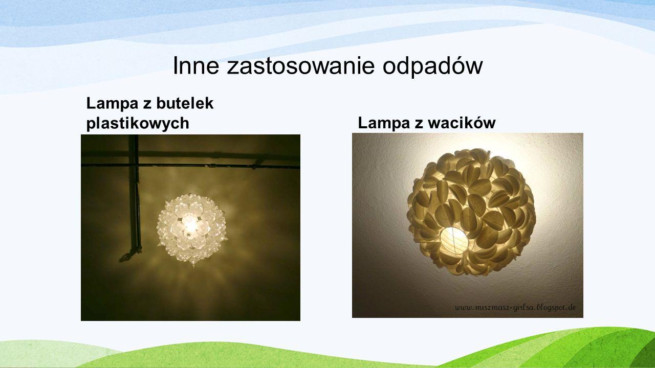 Inne zastosowanie odpadów Lampa z butelek plastikowychLampa z wacików