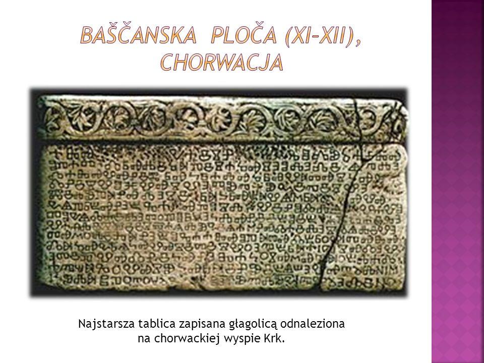 Najstarsza tablica zapisana głagolicą odnaleziona na chorwackiej wyspie Krk.