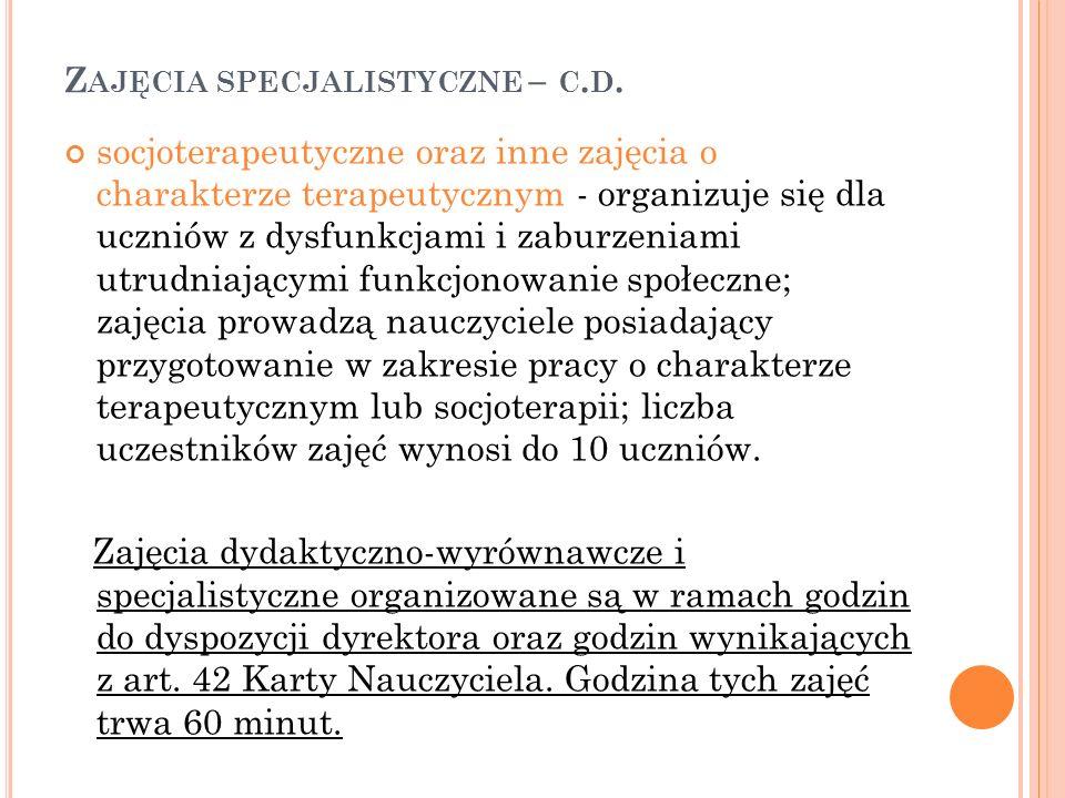 Z AJĘCIA SPECJALISTYCZNE – C.D.