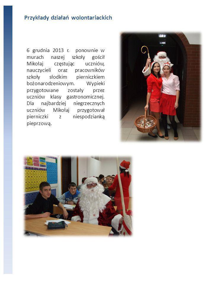 Przykłady działań wolontariackich 6 grudnia 2013 r.