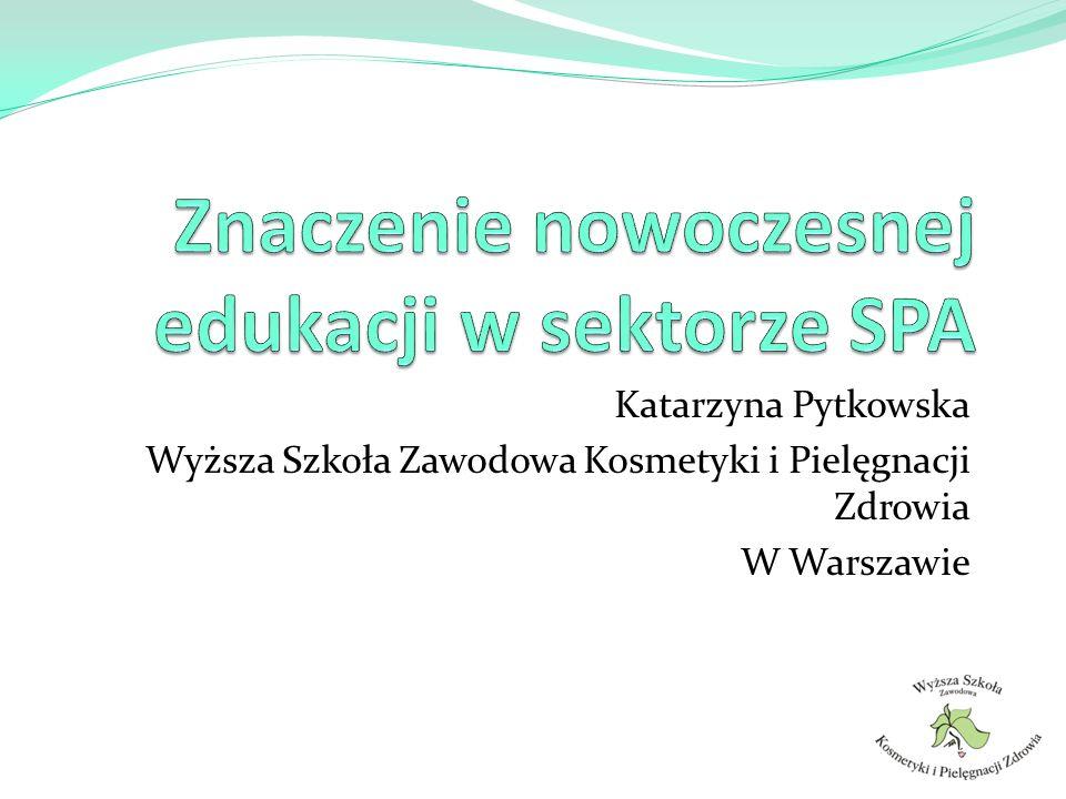 Katarzyna Pytkowska Wyższa Szkoła Zawodowa Kosmetyki i Pielęgnacji Zdrowia W Warszawie
