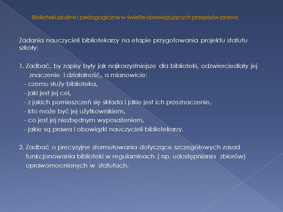 3.Ustawa z 27 czerwca 1997 r. o bibliotekach ( Dz.