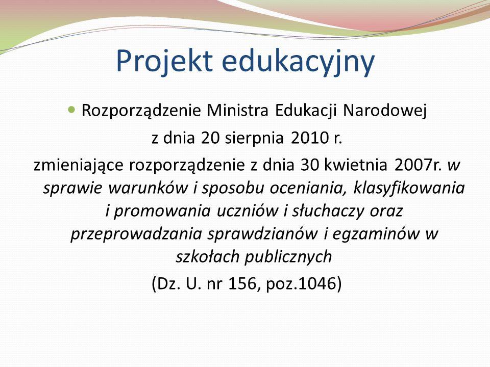 Rozporządzenie Ministra Edukacji Narodowej z dnia 20 sierpnia 2010 r. zmieniające rozporządzenie z dnia 30 kwietnia 2007r. w sprawie warunków i sposob