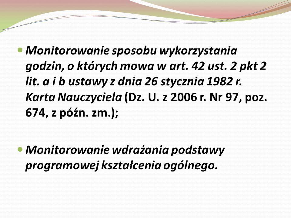 Monitorowanie sposobu wykorzystania godzin, o których mowa w art. 42 ust. 2 pkt 2 lit. a i b ustawy z dnia 26 stycznia 1982 r. Karta Nauczyciela (Dz.