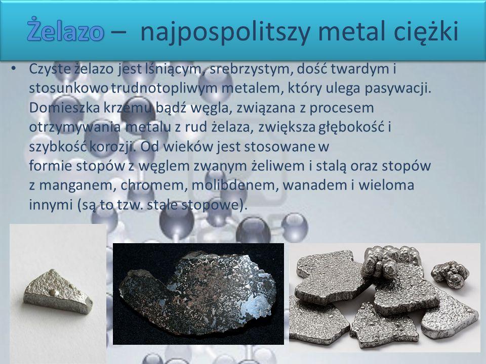 Czyste żelazo jest lśniącym, srebrzystym, dość twardym i stosunkowo trudnotopliwym metalem, który ulega pasywacji. Domieszka krzemu bądź węgla, związa