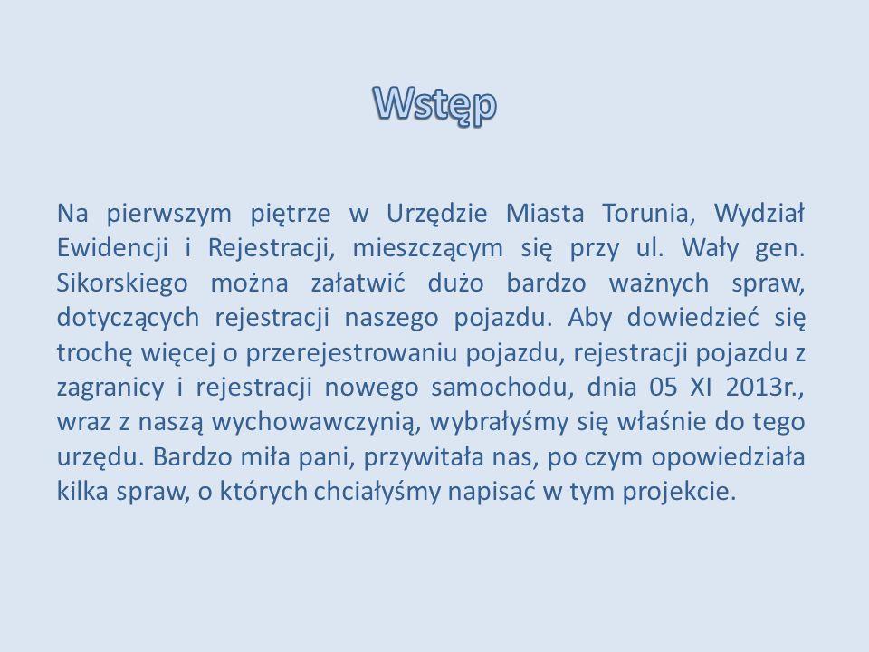 W naszym życiu może zdarzyć się sytuacja, gdy wyjedziemy za granicę, tam kupimy nowy pojazd, wrócimy do Polski i chcemy zarejestrować go w mieście, w którym chcemy spędzić resztę naszego życia.