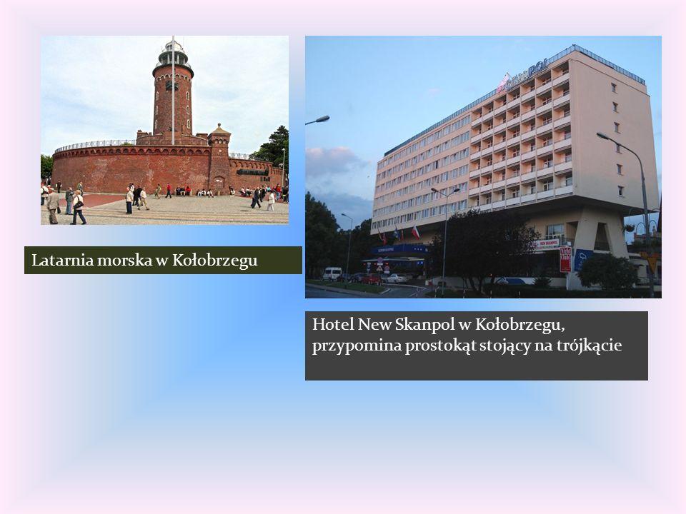 Latarnia morska w Kołobrzegu Hotel New Skanpol w Kołobrzegu, przypomina prostokąt stojący na trójkącie