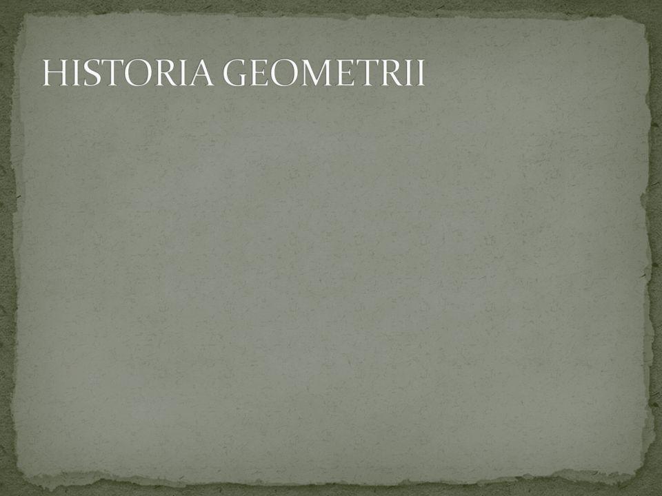 Geometria powstała w starożytności.