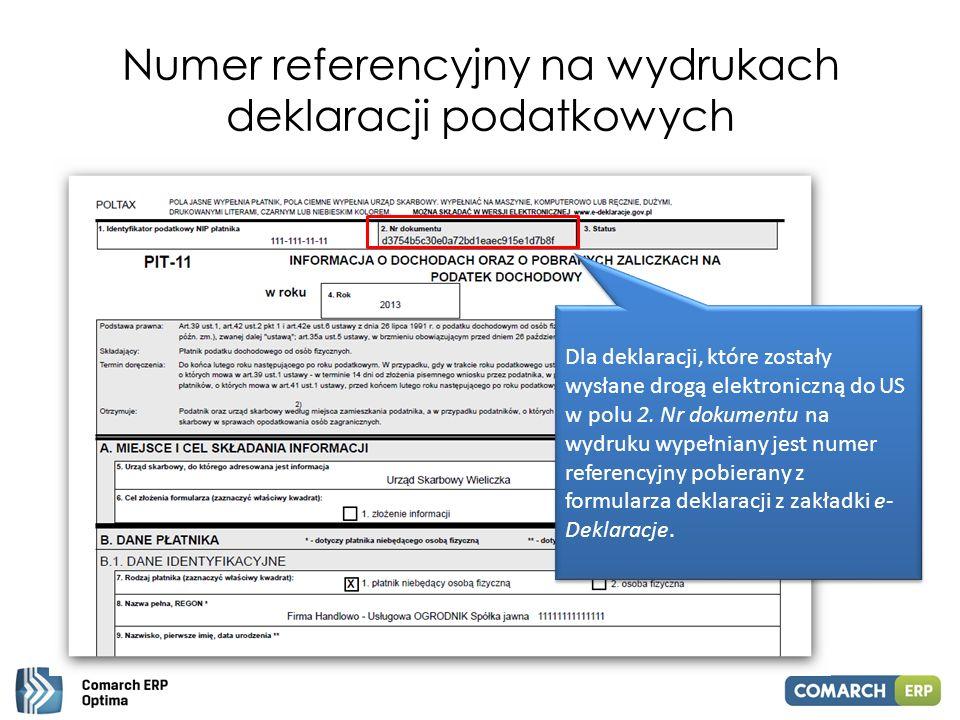 Numer referencyjny na wydrukach deklaracji podatkowych Dla deklaracji, które zostały wysłane drogą elektroniczną do US w polu 2. Nr dokumentu na wydru