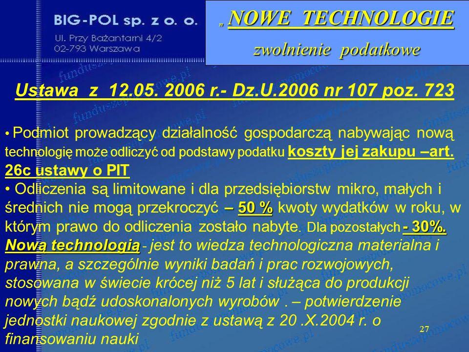 27 NOWE TECHNOLOGIE zwolnienie podatkowe NOWE TECHNOLOGIE zwolnienie podatkowe Ustawa z 12.05.