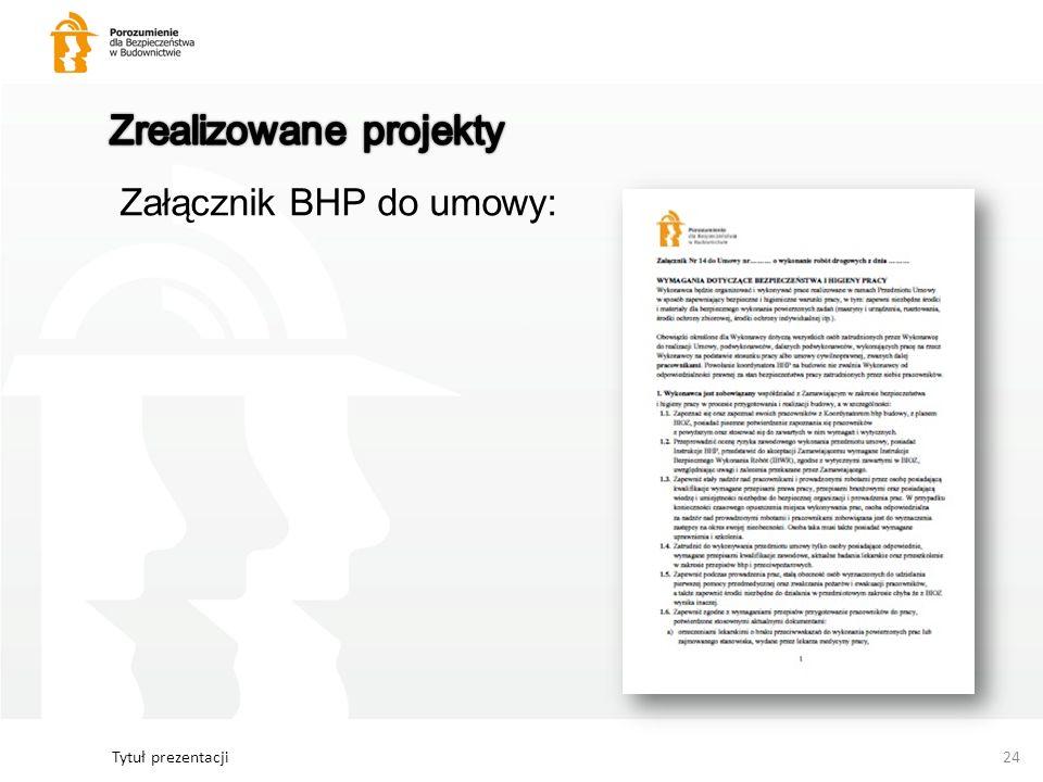 Tytuł prezentacji24 Załącznik BHP do umowy: