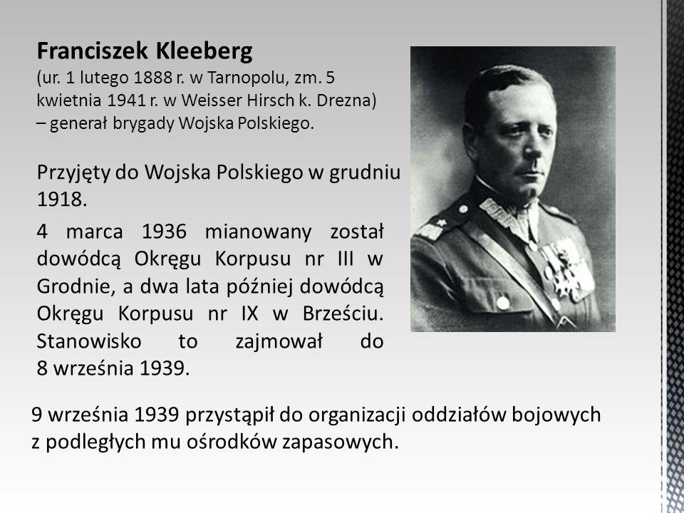 Franciszek Kleeberg (ur. 1 lutego 1888 r. w Tarnopolu, zm. 5 kwietnia 1941 r. w Weisser Hirsch k. Drezna) – generał brygady Wojska Polskiego. 9 wrześn