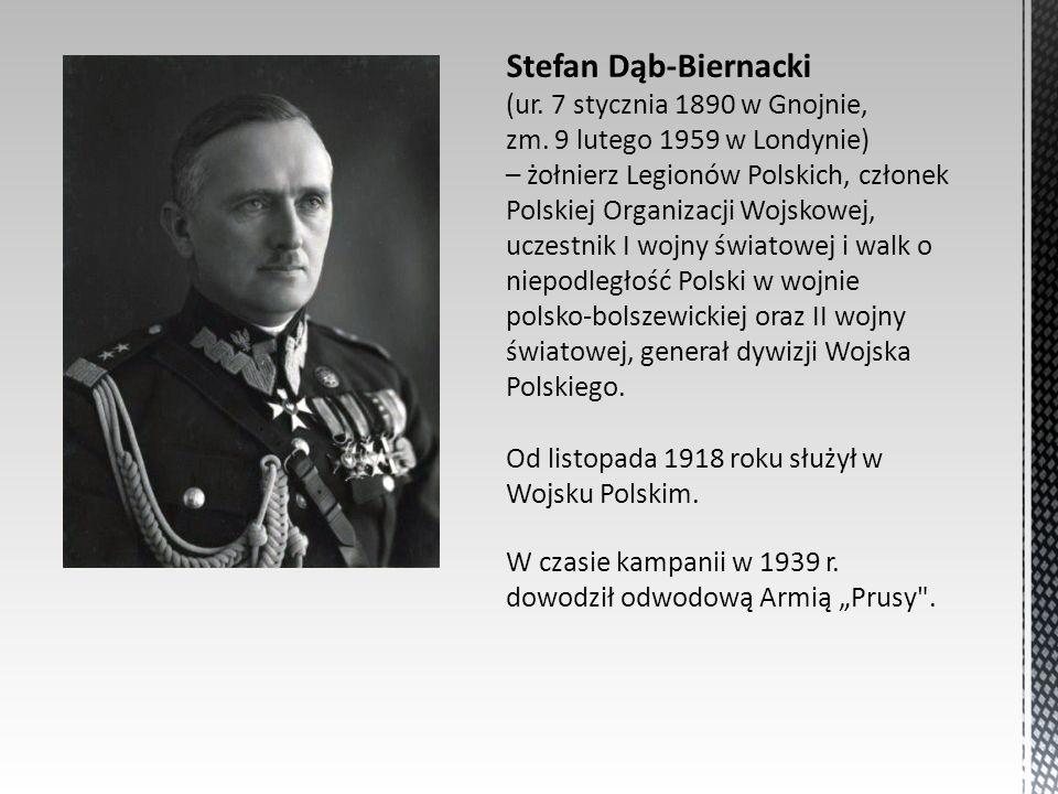 Stefan Dąb-Biernacki (ur. 7 stycznia 1890 w Gnojnie, zm. 9 lutego 1959 w Londynie) – żołnierz Legionów Polskich, członek Polskiej Organizacji Wojskowe