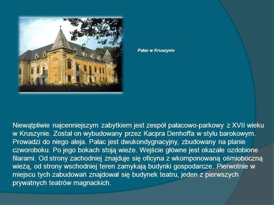 Pałac w Kruszynie Niewątpliwie najcenniejszym zabytkiem jest zespół pałacowo-parkowy z XVII wieku w Kruszynie. Został on wybudowany przez Kacpra Denho