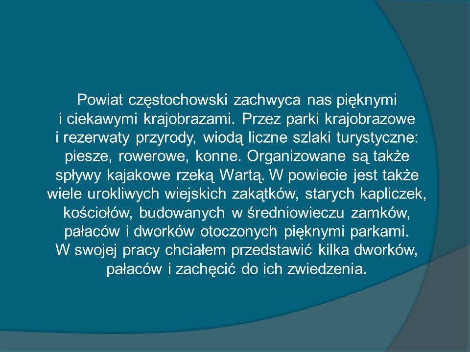 Powiat częstochowski zachwyca nas pięknymi i ciekawymi krajobrazami. Przez parki krajobrazowe i rezerwaty przyrody, wiodą liczne szlaki turystyczne: p