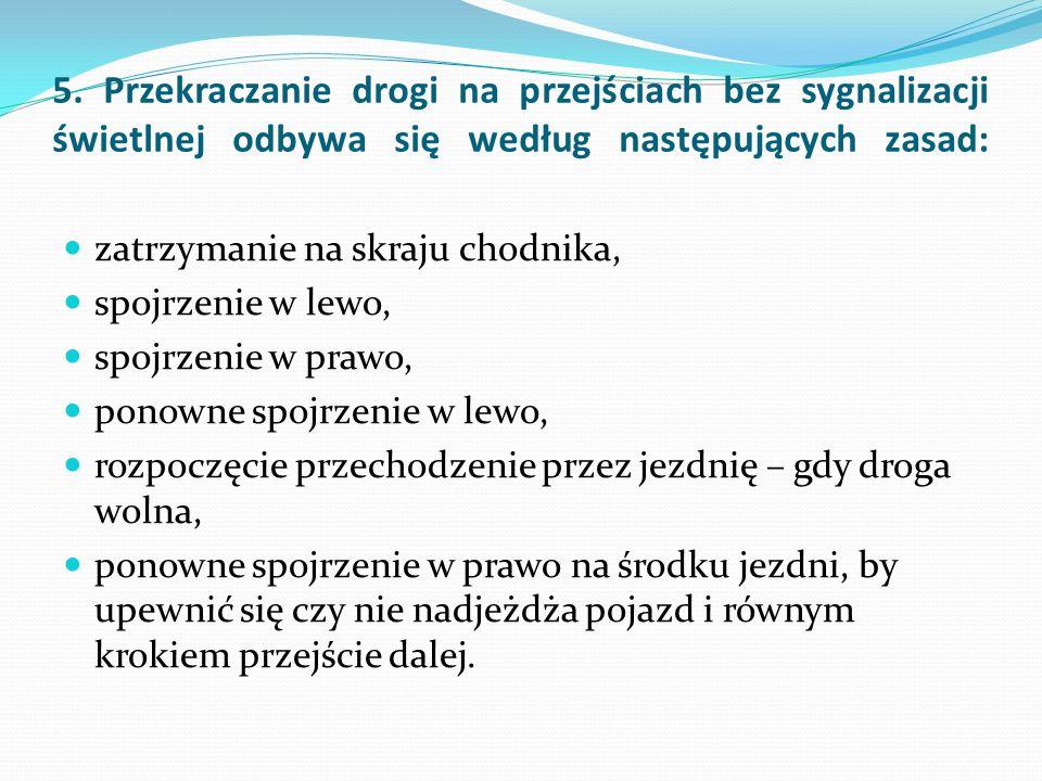 Skorzystano z materiałów: - Przygotowanie do nauki wychowania komunikacyjnego w klasach I-VI – Longina Adamczyk - Ruch pieszych na stronie: eti.agh.edu.pl/brd/strony/piesi.html - - Zachowania pieszego na drodze http://www.edi.edu.pl/edukacja- z-zakresu-bezpieczestwa-bezpieczny-ucze-menu/zachowania- pieszego-na-drodze-bezpieczny-ucze-menu