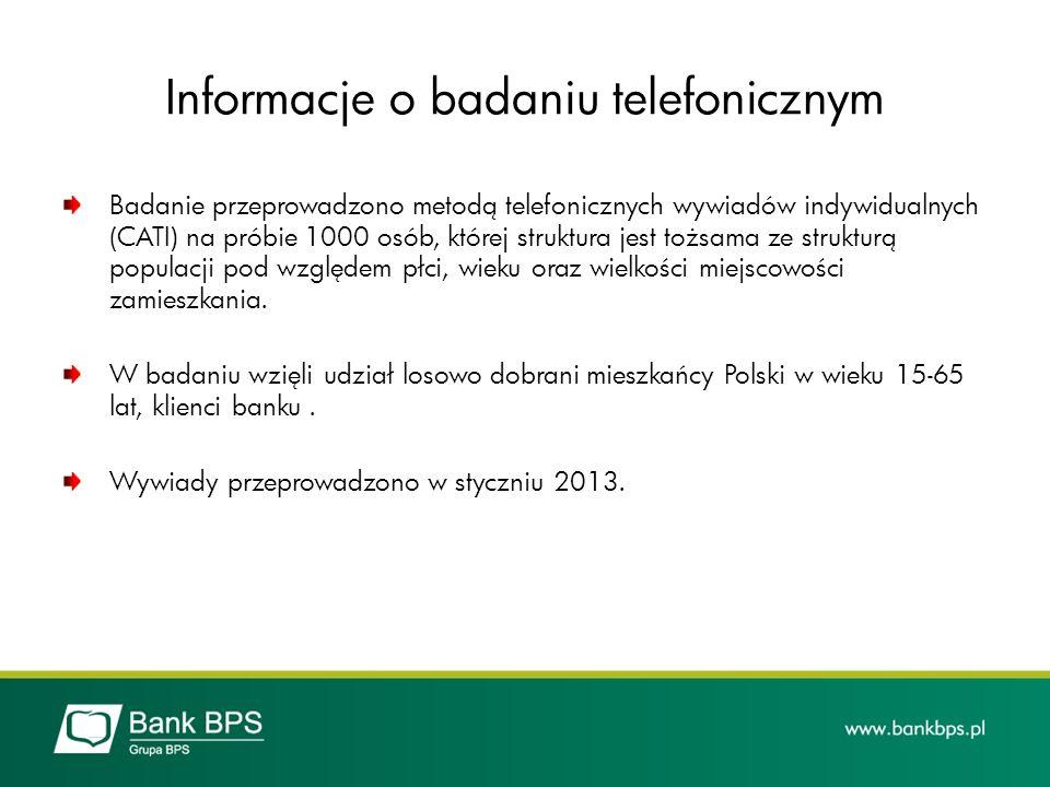 Informacje o badaniu telefonicznym Badanie przeprowadzono metodą telefonicznych wywiadów indywidualnych (CATI) na próbie 1000 osób, której struktura j