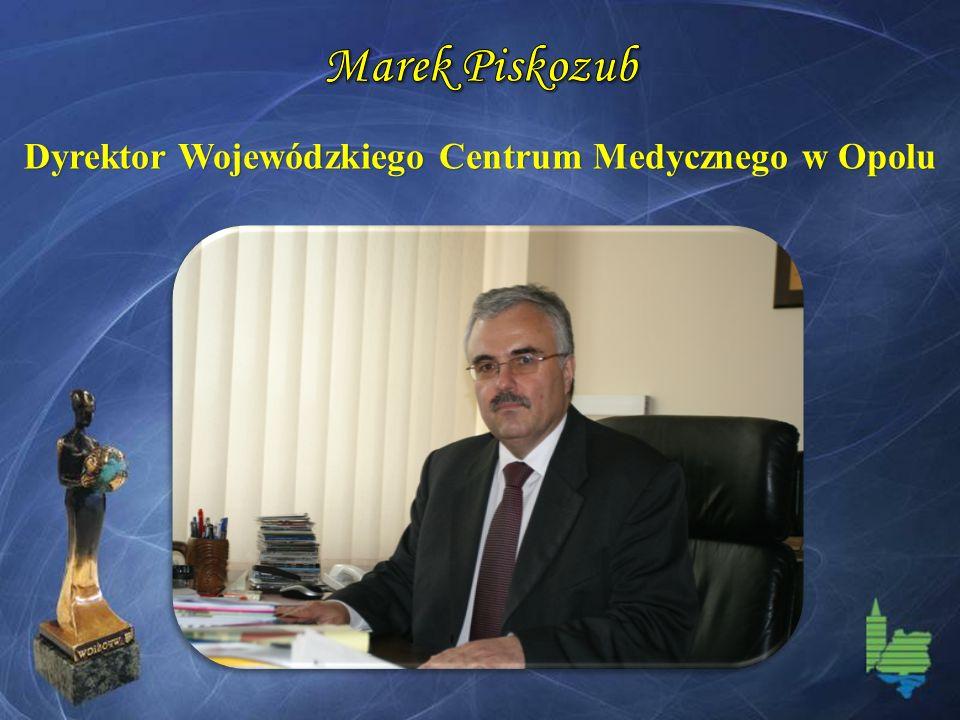 Dyrektor Wojewódzkiego Centrum Medycznego w Opolu