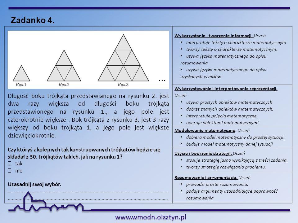 www.wmodn.olsztyn.pl Długość boku trójkąta przedstawianego na rysunku 2. jest dwa razy większa od długości boku trójkąta przedstawionego na rysunku 1.