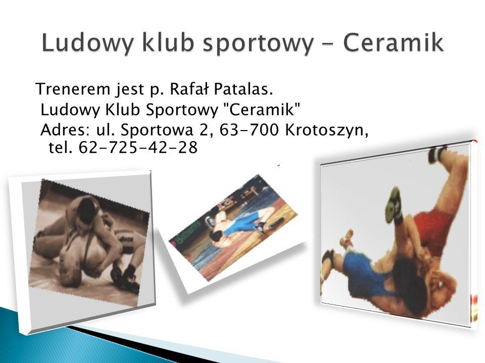Trenerem jest p. Rafał Patalas. Ludowy Klub Sportowy