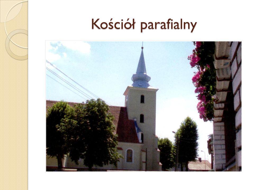 Kościół Parafialny: p.w.Wniebowzięcia N.M.P.