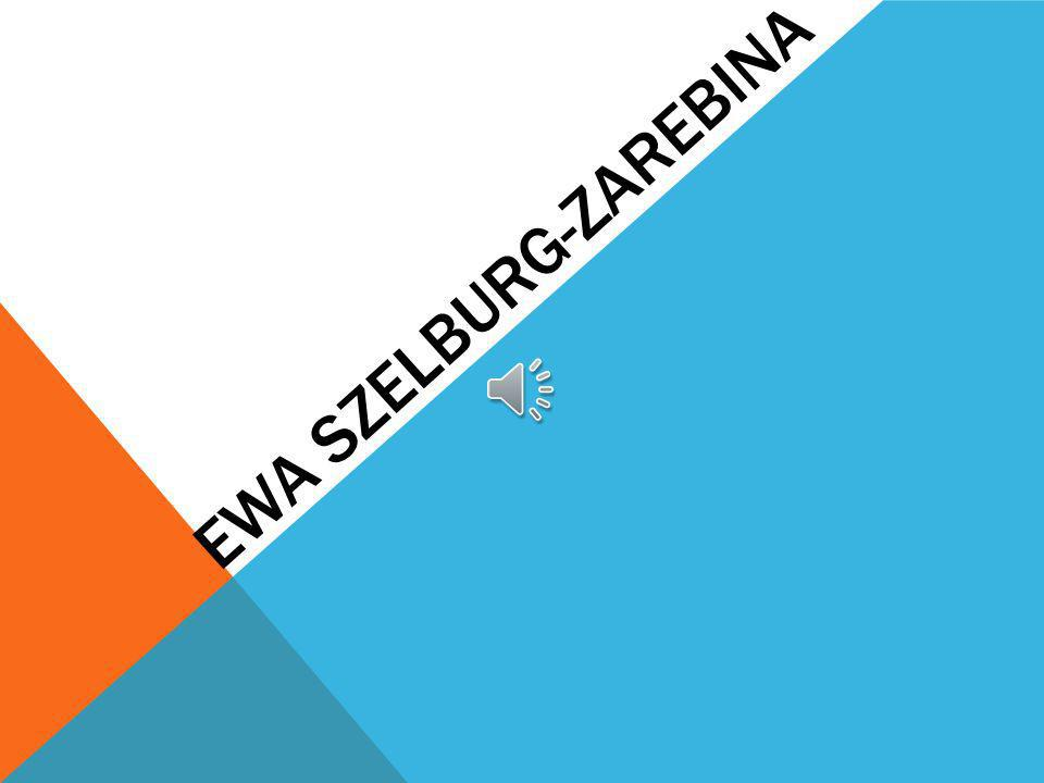 EWA SZELBURG-ZAREBINA