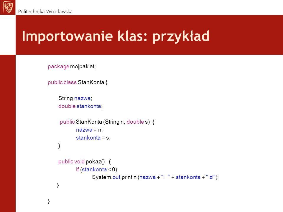 package mojpakiet; public class StanKonta { String nazwa; double stankonta; public StanKonta (String n, double s) { nazwa = n; stankonta = s; } public