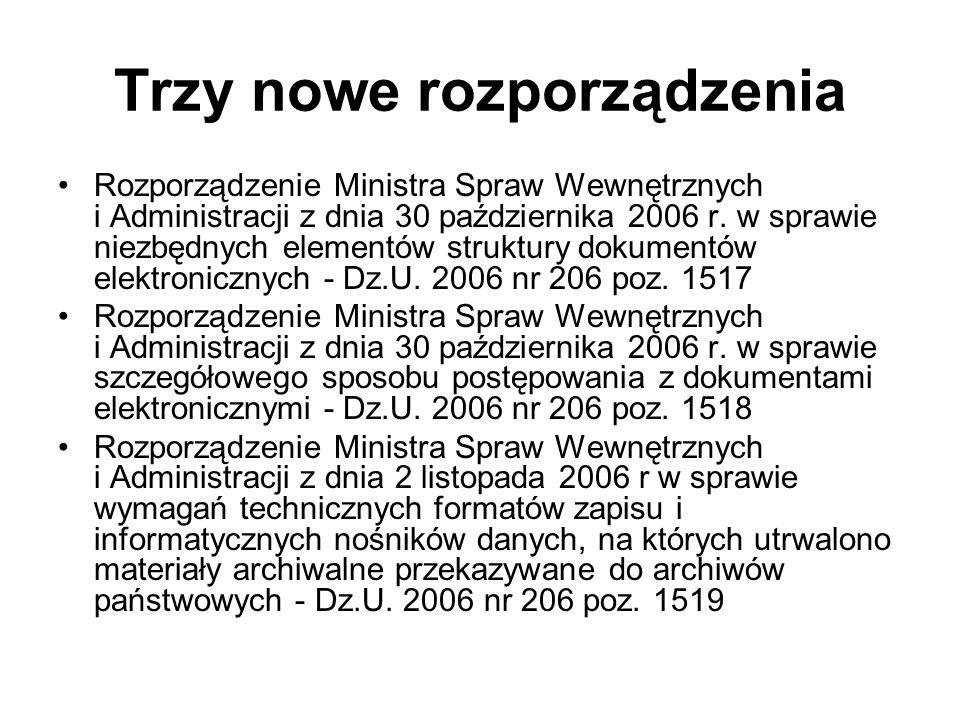 Trzy nowe rozporządzenia Rozporządzenie Ministra Spraw Wewnętrznych i Administracji z dnia 30 października 2006 r. w sprawie niezbędnych elementów str