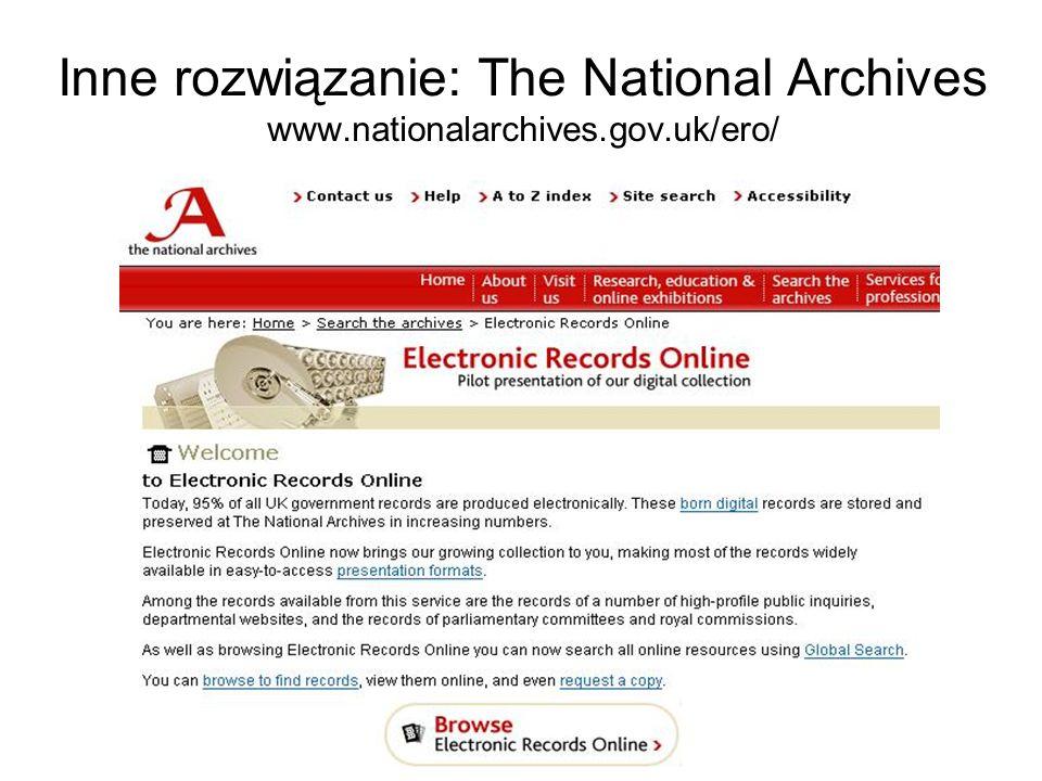 Inne rozwiązanie: The National Archives www.nationalarchives.gov.uk/ero/