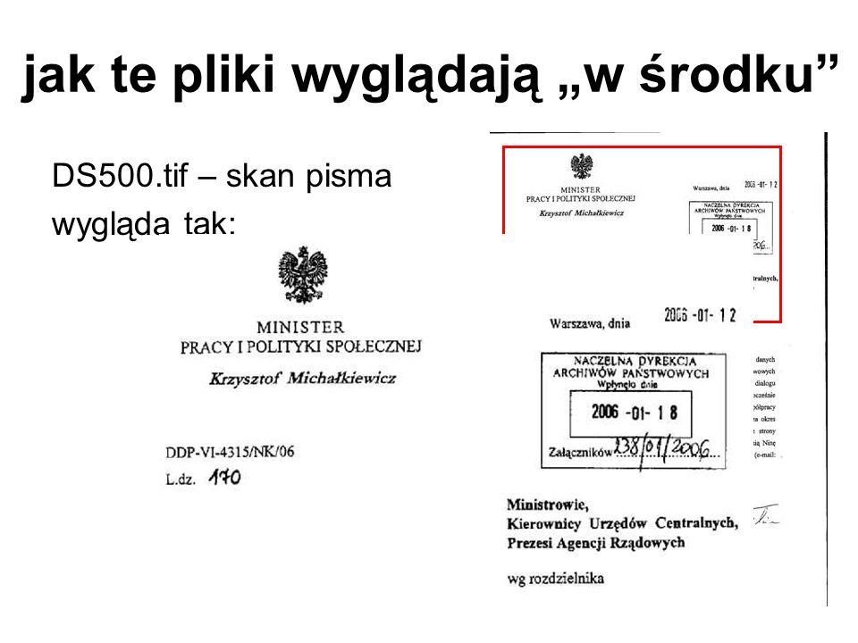jak te pliki wyglądają w środku DS500.tif – skan pisma wygląda tak: