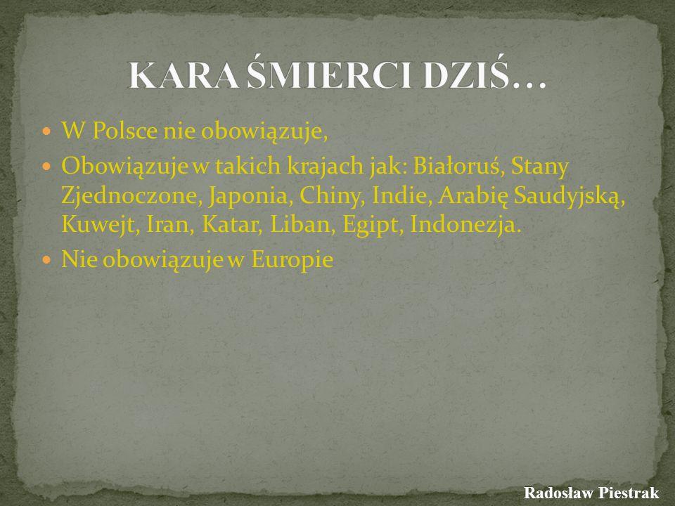 W Polsce nie obowiązuje, Obowiązuje w takich krajach jak: Białoruś, Stany Zjednoczone, Japonia, Chiny, Indie, Arabię Saudyjską, Kuwejt, Iran, Katar, L