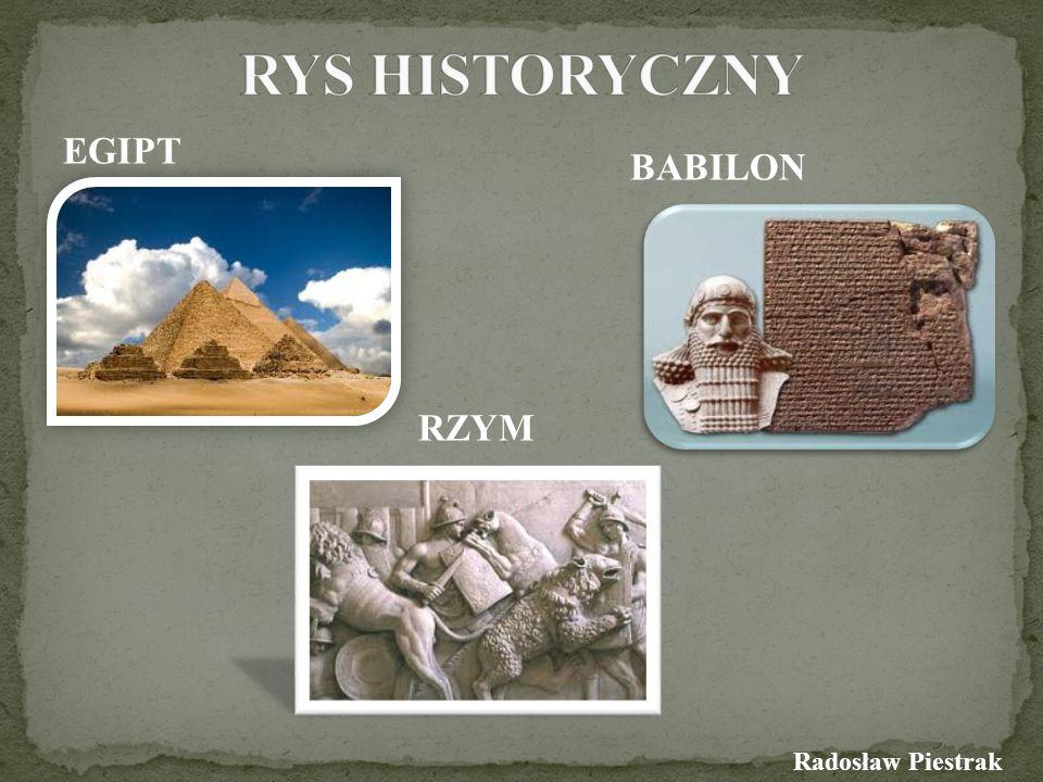 EGIPT BABILON RZYM Radosław Piestrak