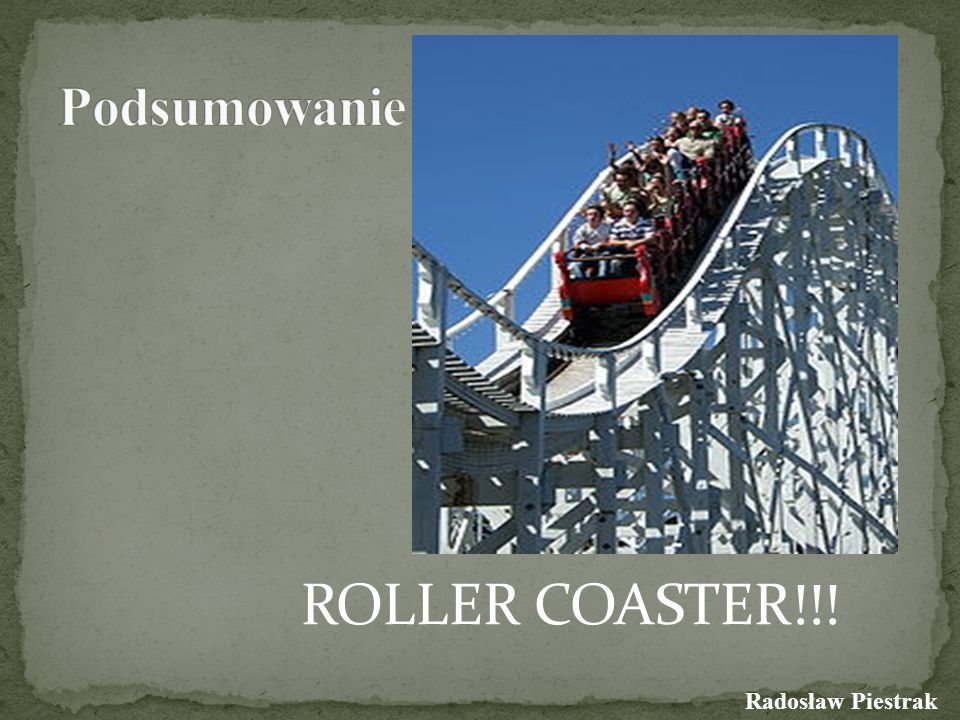 ROLLER COASTER!!!