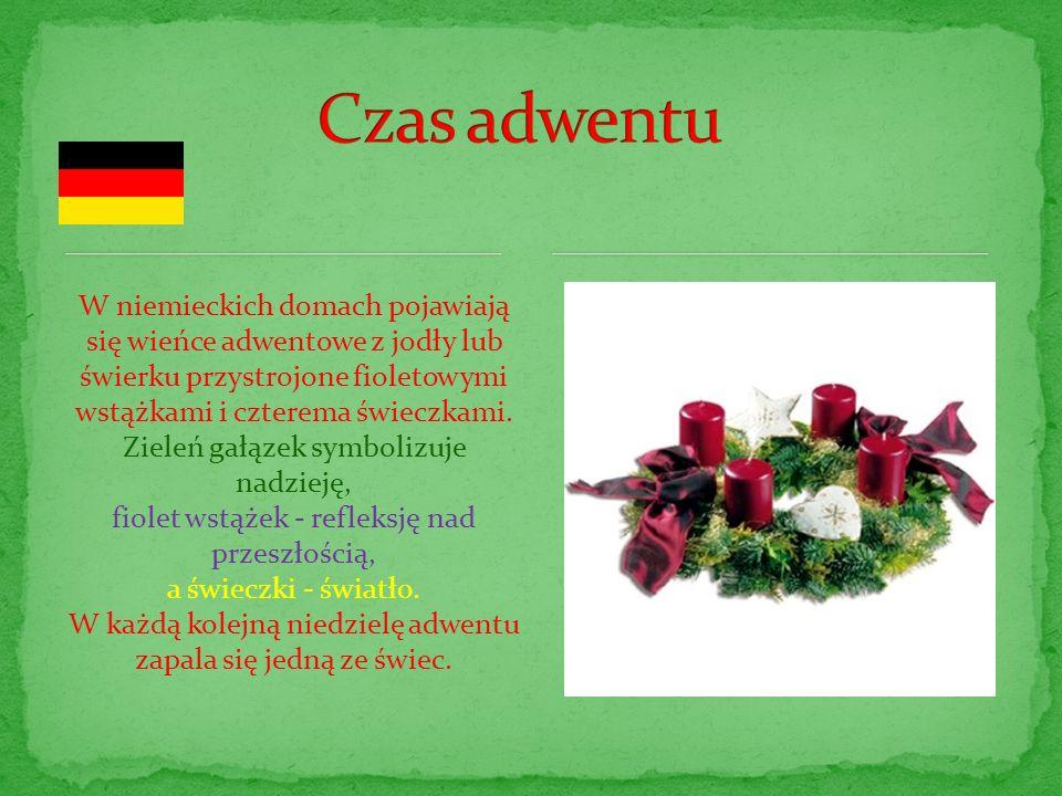 W niemieckich domach pojawiają się wieńce adwentowe z jodły lub świerku przystrojone fioletowymi wstążkami i czterema świeczkami. Zieleń gałązek symbo