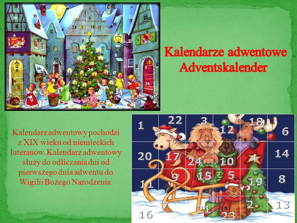 Kalendarz adwentowy pochodzi z XIX wieku od niemieckich luteranów. Kalendarz adwentowy służy do odliczania dni od pierwszego dnia adwentu do Wigilii B