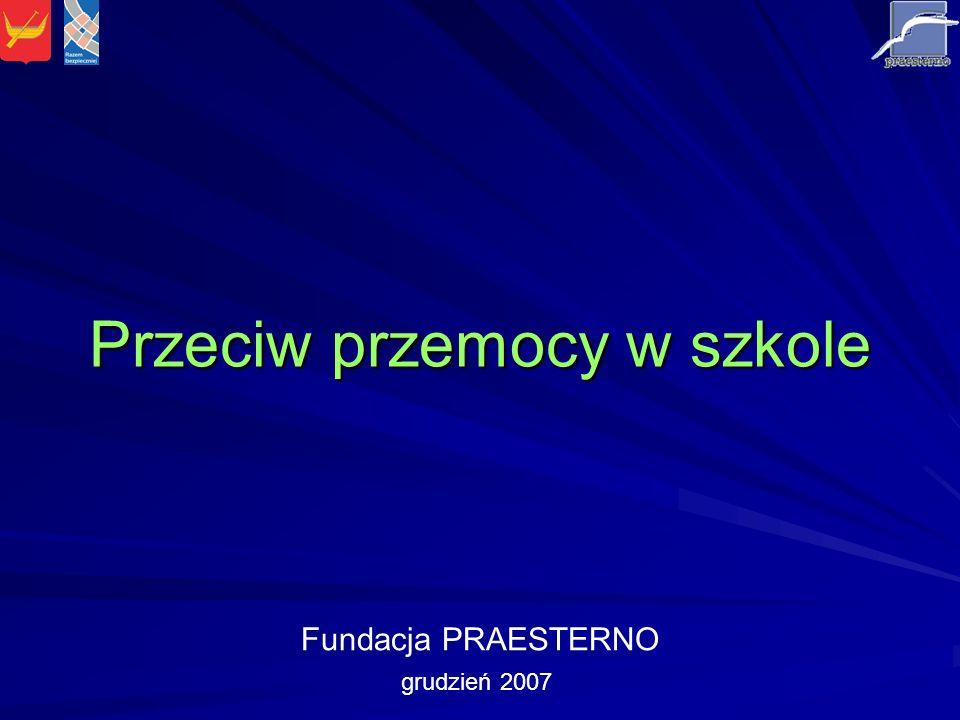 Zadania realizowane w ramach programu Przeciw przemocy w szkole Łódź 2007 Pretestowy etap badań analiza zakresu występowania konfliktów w wybranych 10 szkołach i sposobów ich rozwiązywania – diagnoza sytuacji na wejściu (przed interwencją) Program edukacyjny dla ogółu młodzieży z 10 wybranych szkół, dotyczący przemocy, konfliktów i sposobów ich rozwiązywania Ulotki edukacyjno- informacyjne dotyczące przemocy dla ogółu młodzieży z 10 wybranych szkół oraz rodziców, Szkolny Zespół Mediacji i Interwencji w każdej z 10 szkół z udziałem młodocianych mediatorów, nauczycieli i wolontariuszy Posttestowy etap badań analiza zakresu występowania konfliktów w wybranych 10 szkołach i sposobów ich rozwiązywania – diagnoza sytuacji na wyjściu (po interwencji) Profilaktyka w Ośrodku Fundacji dla 2 uczniów wymagających specjalnej opieki z każdej z 10 szkół szkoła Warsztaty szkoleniowe dla młodocianych mediatorów, dla nauczycieli, dla wolontariuszy Superwizja prowadzona dla Szkolnych Zespołów Mediacji i Interwencji przez superwizorów Fundacji Promocja programu w Internecie: www.praesterno.pl, www.narkomania.org.pl raport z badań, prezentacja multimedialna głównych wyników, informacja o działaniu Szkolnych Zespołów Mediacji i Interwencjiwww.praesterno.pl www.narkomania.org.pl