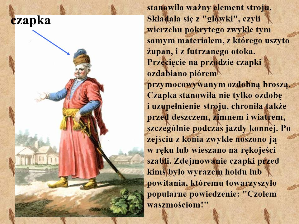 żupan Żupan - to prosta, długa, obcisła, męska suknia z niewysokim kołnierzem, długimi rękawami, zapinana z przodu na guzy i pętelki.
