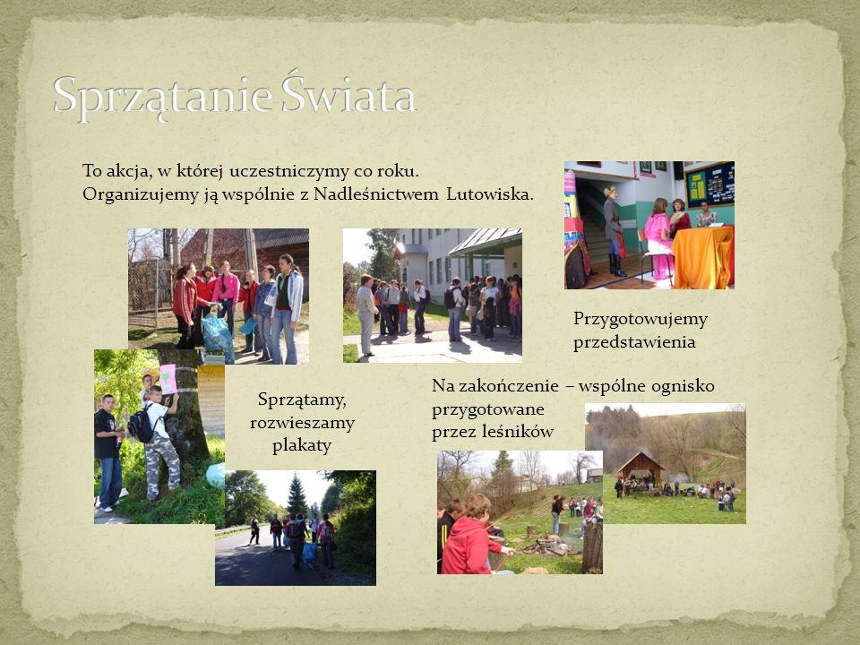 To akcja, w której uczestniczymy co roku. Organizujemy ją wspólnie z Nadleśnictwem Lutowiska.