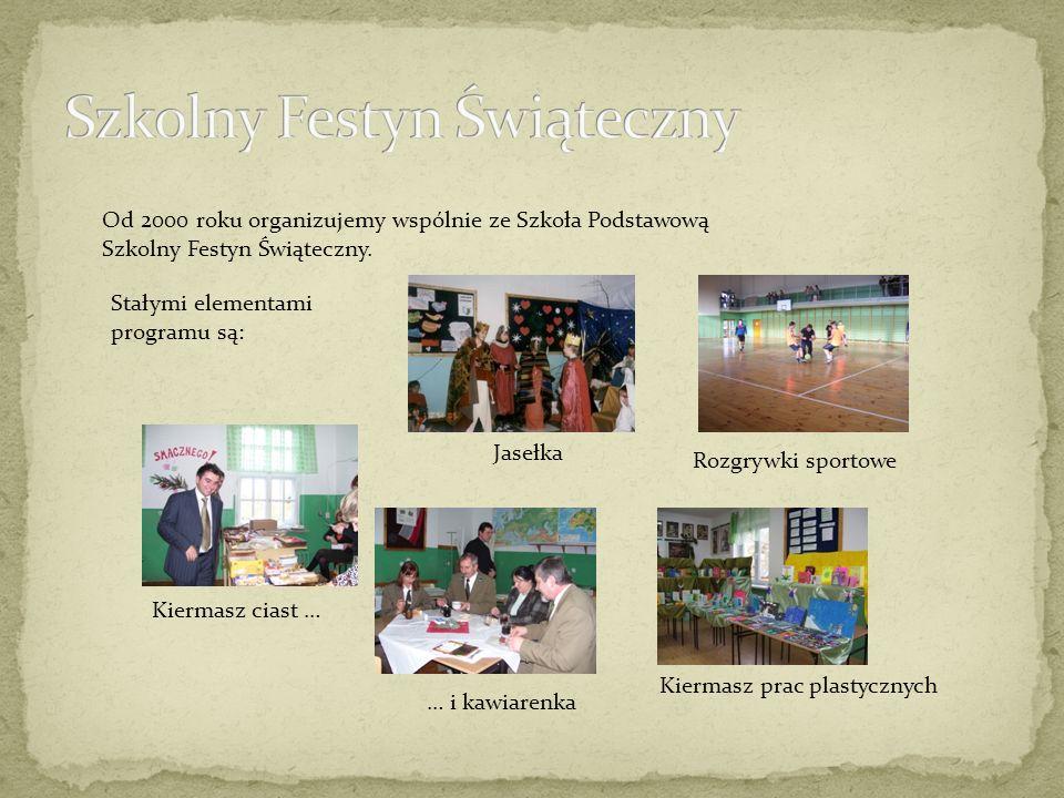 Od 2000 roku organizujemy wspólnie ze Szkoła Podstawową Szkolny Festyn Świąteczny.