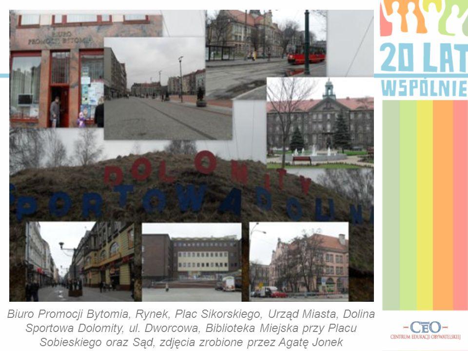 Biuro Promocji Bytomia, Rynek, Plac Sikorskiego, Urząd Miasta, Dolina Sportowa Dolomity, ul.
