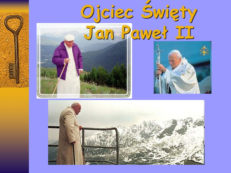 Ojciec Święty Jan Paweł II