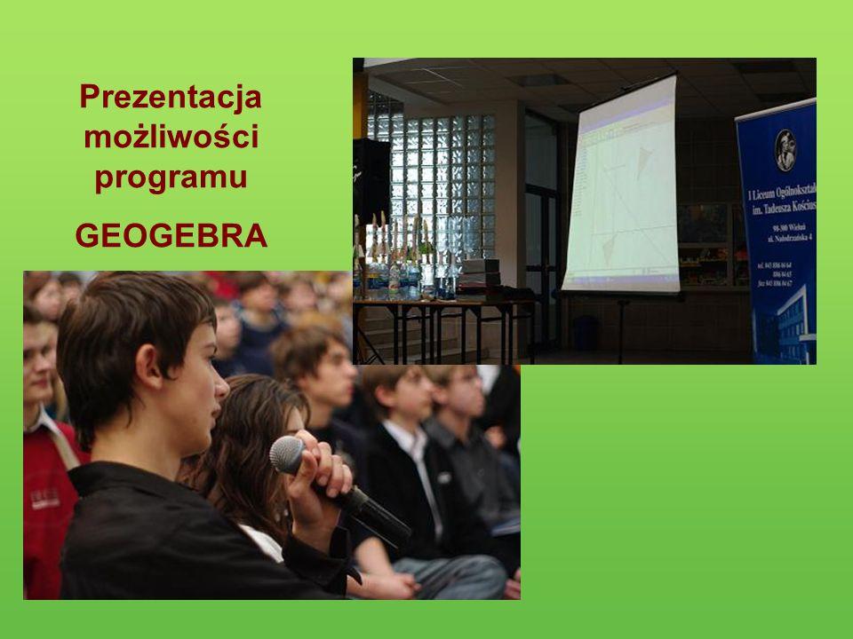 Prezentacja możliwości programu GEOGEBRA