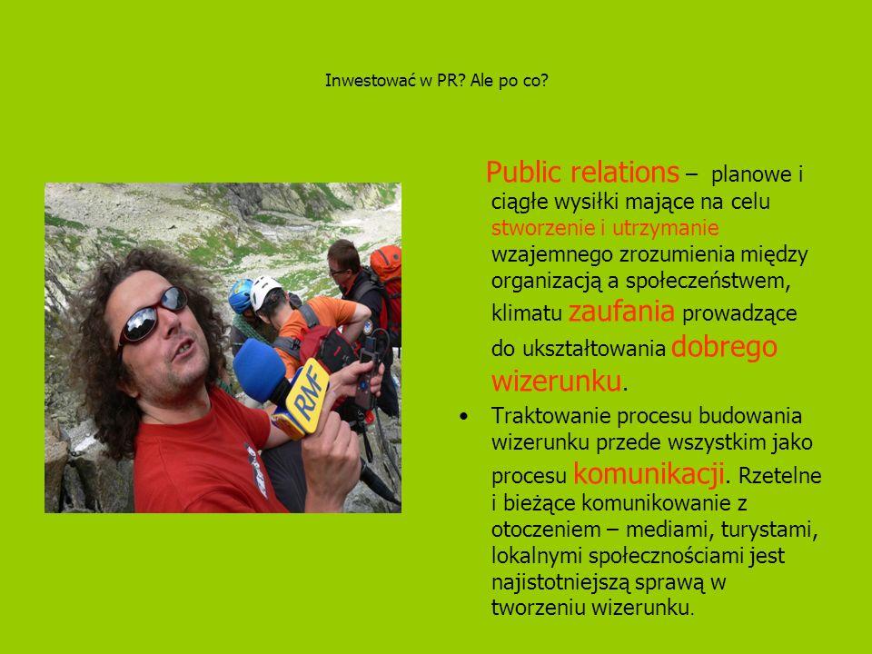 Inwestować w PR? Ale po co? Public relations – planowe i ciągłe wysiłki mające na celu stworzenie i utrzymanie wzajemnego zrozumienia między organizac