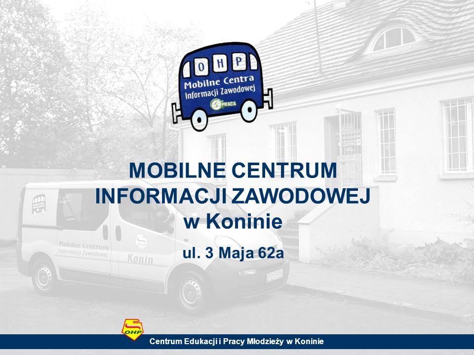 MOBILNE CENTRUM INFORMACJI ZAWODOWEJ w Koninie ul.