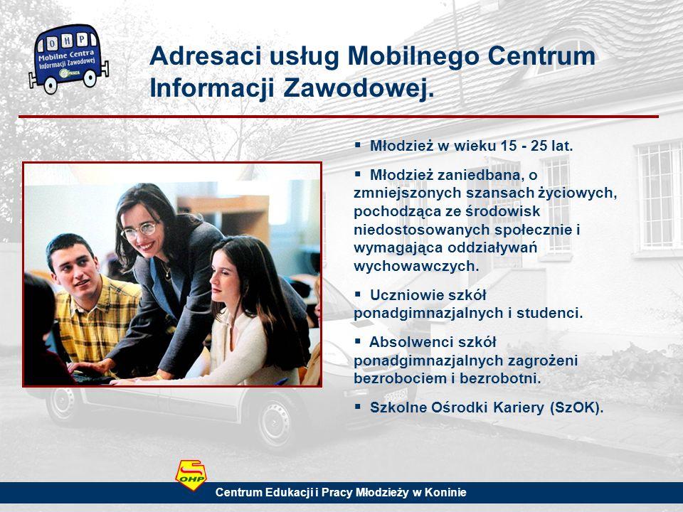 Adresaci usług Mobilnego Centrum Informacji Zawodowej.