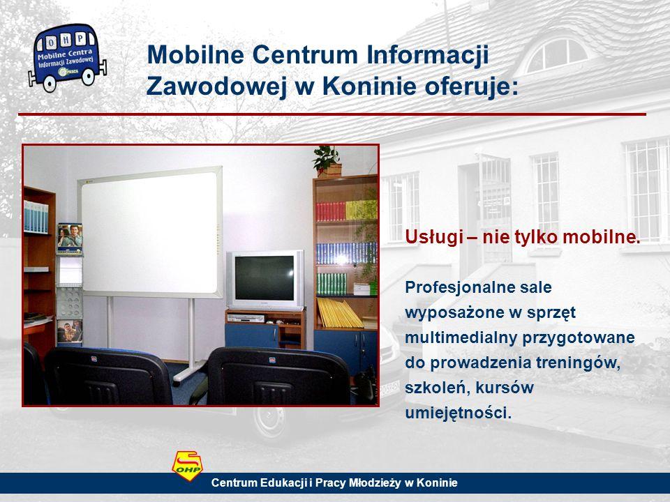 Mobilne Centrum Informacji Zawodowej w Koninie oferuje: Usługi – nie tylko mobilne.